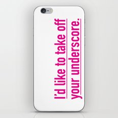 Score with the underscore. iPhone & iPod Skin