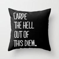 Carpe Diem ///www.pencilmeinstationery.com Throw Pillow