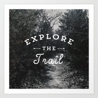 Explore the Trail Art Print