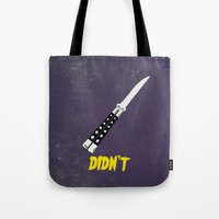 OH NO YOU DIDN'T 4 of 4 Tote Bag
