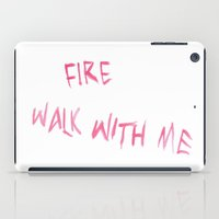 Fire Walk With Me iPad Case