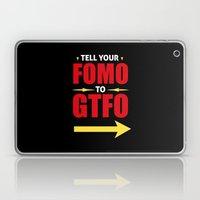 Tell Your FOMO To GTFO Laptop & iPad Skin