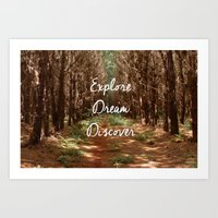 Explore. Dream. Discover… Art Print