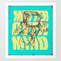 Matter Over Mind Art Print