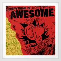 Everything Is Awesome Art Print