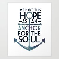 WE HAVE THIS HOPE. Art Print