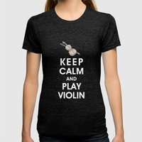 Keep Calm and Play Violin Womens Fitted Tee Tri-Black SMALL