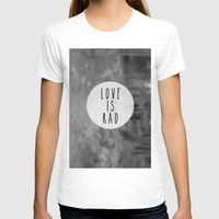 LOVE IS RAD  Womens Fitted Tee White SMALL
