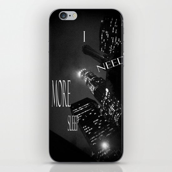 need more sleep iPhone & iPod Skin