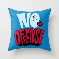No Offense Throw Pillow