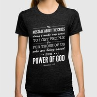 Message of the Cross. 1 Corinthians 1:18. Womens Fitted Tee Tri-Black SMALL