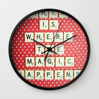 This Is Where The Magic … Wall Clock