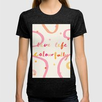 live life colourfully Womens Fitted Tee Tri-Black SMALL
