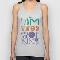 Tired of Working Unisex Tank Top