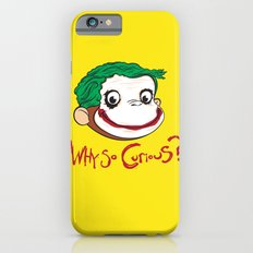 Why So Curious? iPhone 6 Slim Case