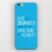 Leave the Sonovabitch iPhone & iPod Skin