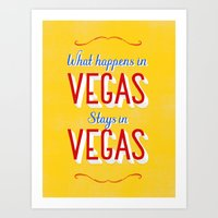 What Happens in Vegas Stays in Vegas Art Print