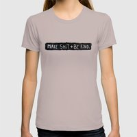 Make Shit + Be Kind Womens Fitted Tee Cinder SMALL