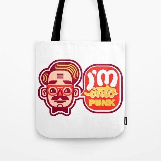 I'm Into Punk Tote Bag