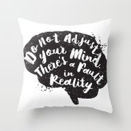 Throw Pillow featuring Do Not Adjust Your Mind.… by Word Quirk