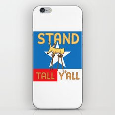 Stand Tall Y'all iPhone & iPod Skin