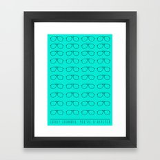 Sorry grandpa, you're a hipster. Framed Art Print