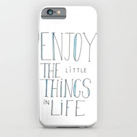 Enjoy the little things in life iPhone 6 Slim Case
