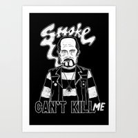 Smoke Can't Kill Me Art Print
