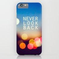 Never Look Back iPhone 6 Slim Case