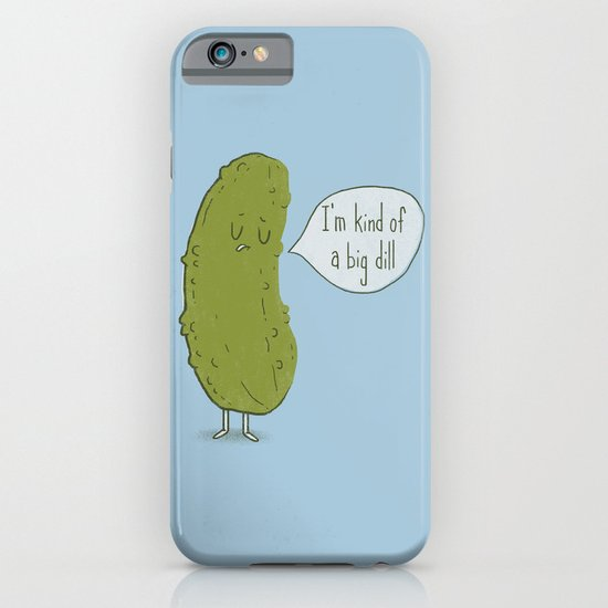 Big Dill iPhone & iPod Case