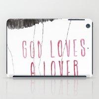 God Loves A Lover iPad Case