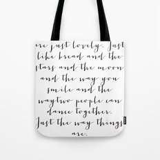 Sometimes. Tote Bag