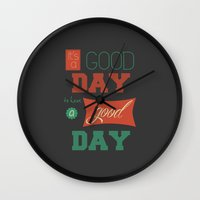 IT'S A GOOD DAY! Wall Clock