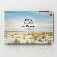 Life Is Short iPad Case