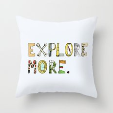 Explore More. Throw Pillow