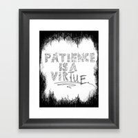 Patience is a Virtue Framed Art Print