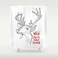 Wildlife is Your Friend Shower Curtain