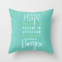 Romans 12:12 Throw Pillow