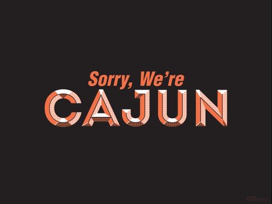 Sorry, We're Cajun Canvas Print