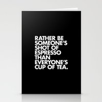 Rather Be Someone's Shot of Espresso Stationery Cards