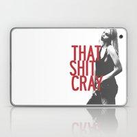 That Ish Cray. Laptop & iPad Skin