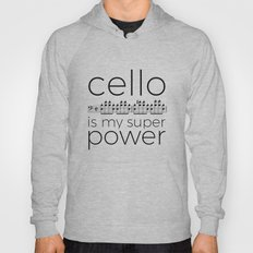 Cello is my super power (white) Hoody