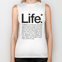 Life.* Available for a limited time only. (White) Biker Tank