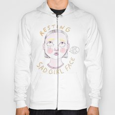 Resting Sad Girl Face Hoody