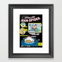 The Appalling ManSpider! Framed Art Print