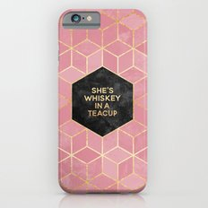 She's Whiskey In A Teacup iPhone 6 Slim Case
