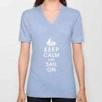 Keep Calm And Sail On Unisex V-Neck