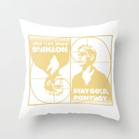 Stay (Nothing Gold Can Stay) Ponyboy Throw Pillow
