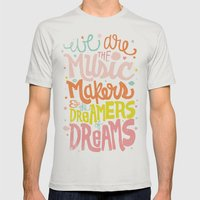 WE ARE THE MUSIC MAKERS Mens Fitted Tee Silver SMALL