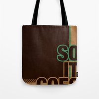 So It Goes.... Tote Bag